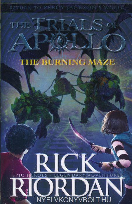 Rick Riordan: The Burning Maze (The Trials of Apollo Book 3)