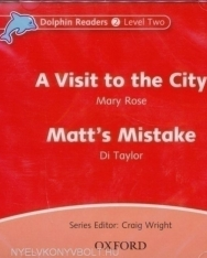 A Visit to the City - Matt's Mistake Audio CD - Dolphin Readers 2 Level Two
