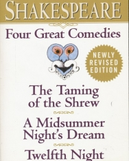 William Shakespeare: Four Great Comedies: The Taming of the Shrew/A Midsummer Night's Dream/Twelfth Night/The Tempest