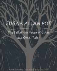 Edgar Allan Poe: The Fall of the House of Usher and Other Tales