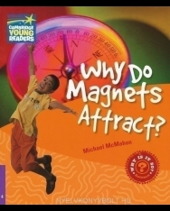 Why Do Magnets Attract? - Cambridge Young Readers Level 4