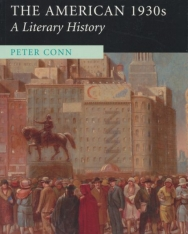 Peter Conn: The American 1930s - A Literary History