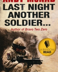 Andy McNab: Last Night Another Soldier... (Random Reads)