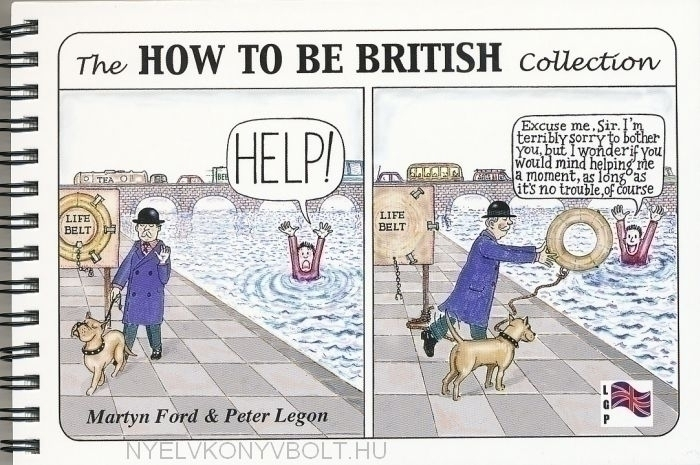 Martyn Ford, Peter Legon: The How to be British Collection One