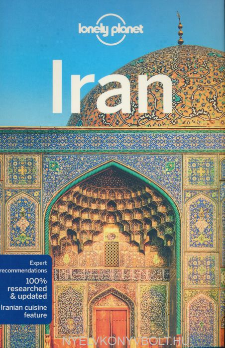 Loney Planet - Iran Travel Guide (7th Edition)