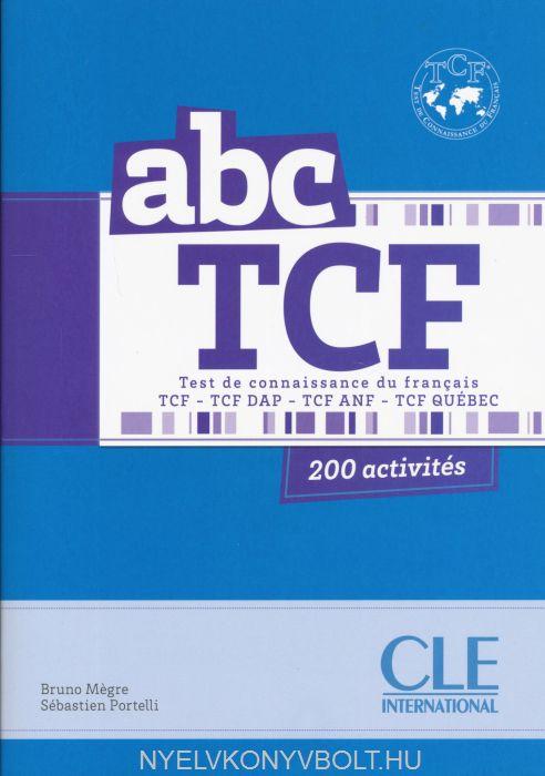 ABC TCF - Test de Connaissance du Français - 200 activités