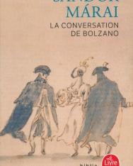 Márai Sándor: La Conversation de Bolzano (Vendégjáték Bolzanóban francia nyelven)