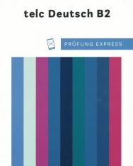 Prüfung Express – telc Deutsch B2 - Übungsbuch mit Audios online