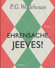 P.G. Wodehouse: Ehrensache, Jeeves!