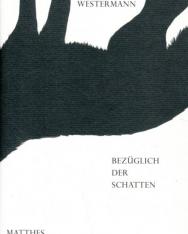 Levin Westermann: Bezüglich der schatten