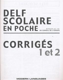 DELF Scolaire 1 et 2 Corrigés - En Poche