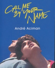 André Aciman: Call me by your name (Svenska)