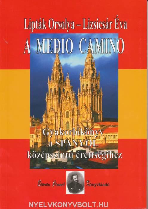 A medio camino - Gyakorlókönyv a spanyol középszintű érettségihez + Audio CD