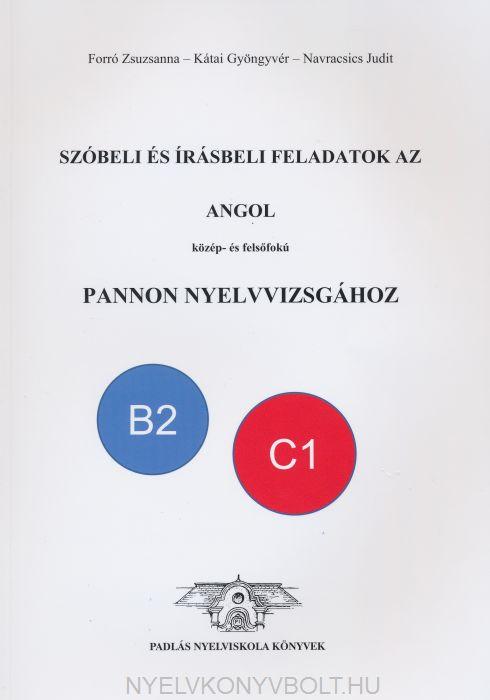 Szóbeli és írásbeli feladatok az angol közép- és felsőfokú Pannon Nyelvvizsgához