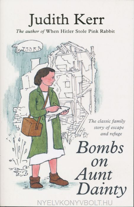 Judith Kerr: Bombs on Aunt Dainty