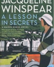 Jacqueline Winspear: A Lesson in Secrets - A Maisi Dobbs Novel
