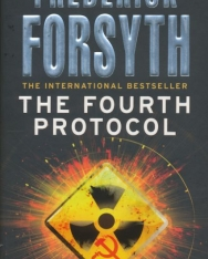 Frederick Forsyth: The Fourth Protocol