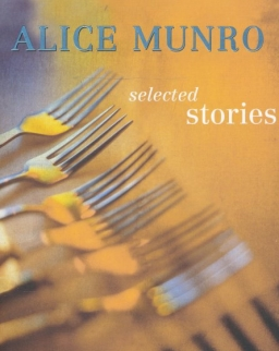 Alice Munro: Selected Stories