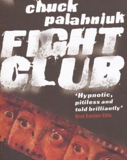 Chuck Palahniuk: Fight Club