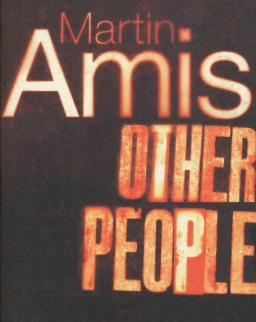 Martin Amis: Other People