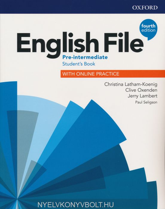 English File - 4th Edition - Pre-Intermediate Student's Book with Online Practice