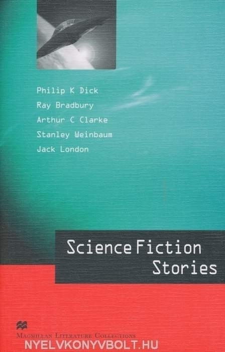 Science Fiction Stories - Macmillan Literature Collections Level C2