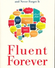 Gabriel Wyner:Fluent Forever - How to Learn Any Language Fast and Never Forget It