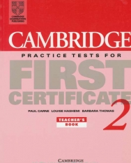 Cambridge Practice Tests for First Certificate 2 Teacher's book