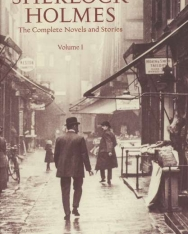 Sir Arthur Conan Doyle: Sherlock Holmes - The Complete Novels and Stories Volume 1 - Bantam Classics