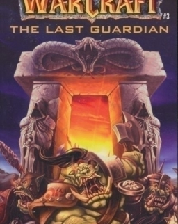 Jeff Grubb: The Last Guardian - Warcraft - Book 3