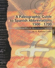 Paleographic Guide to Spanish Abbreviations 1500-1700