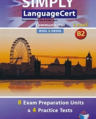 Simply LanguageCert Level B2 Communicator Teacher's Book - 8 Exam Preparataion Units & 4 Practice Tests