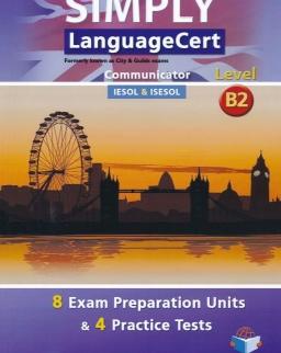 Simply LanguageCert Level B2 Communicator Teacher's Book - 8 Exam Preparataion Units & 4 Practice Tests