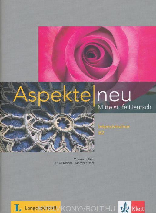 Aspekte neu B2 - Mittelstufe Deutsch - Intensivtrainer