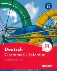 Deutsch Grammatik leicht B1 - Entdecken und Üben
