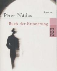 Nádas Péter: Buch der Erinnerung (Emlékiratok könyve német nyelven)