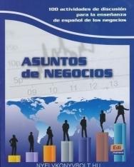 Asuntos de negocios - 100 actividades de discusión para la ensenanza de espanol de los negocios