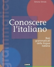 Conoscere L'Italiano 1 Basi grammaticali della lingua italiana