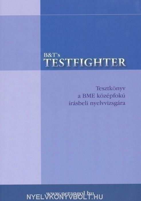 Testfighter - Tesztkönyv a BME középfokú írásbeli nyelvvizsgára