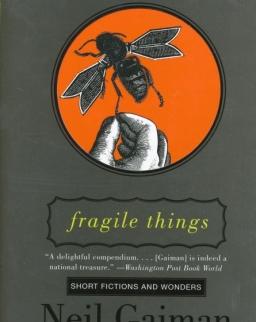 Neil Gaiman: Fragile Things: Short Fictions and Wonders