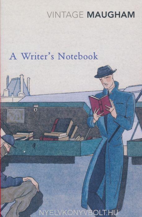 Somerset W. Maugham: A Writer's Notebook