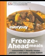 Everyday Easy: Freeze-Ahead Meals