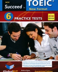 Succeed in TOEIC (New 2018 Exam Format) 6 Practice Tests Teacher's Book (Student's Book with Overprinted answers)
