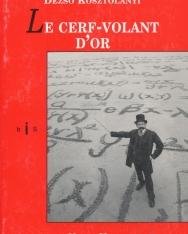 Kosztolányi Dezső: Le Cerf-Volant D'or (Aranysárkány francia nyelven)