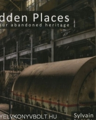 Forbidden Places - Exploring Our Abandoned Heritage