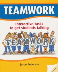 Teamwork: Interactive tasks to get students talking. Book with photocopiable activites