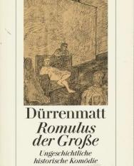 Friedrich Dürrenmatt: Romulus der Grosse