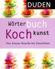 Wörterbuch Kochkunst: Von Amuse-Bouche bis Zierschnee