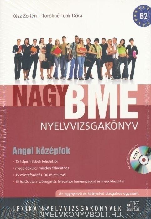 Nagy BME nyelvvizsgakönyv - Angol középfok (B2) MP3 CD melléklettel