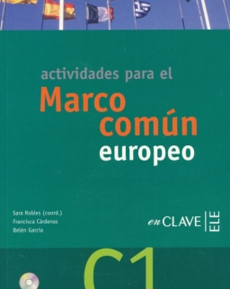 Actividades para el Marco común europeo de referencia para las lenguas C1 Incluye Cd de audio